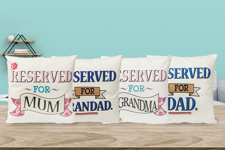 """Reserved for Family"" Cushion – 4 Designs! for £7.99"