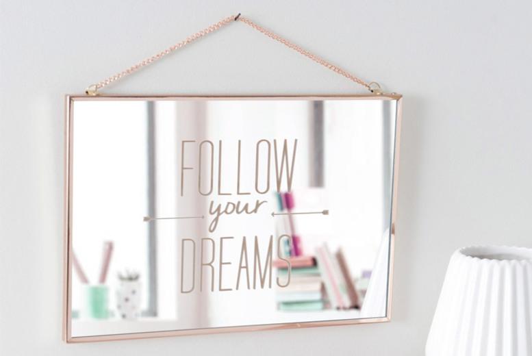 Follow Your Dreams Art DecoStyle Mirror