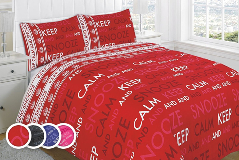 From £10 instead of £34.99 (from Groundlevel) for a 'Keep Calm & Snooze On' duvet set inc. pillowcase in a choice of colours - save up to 71%