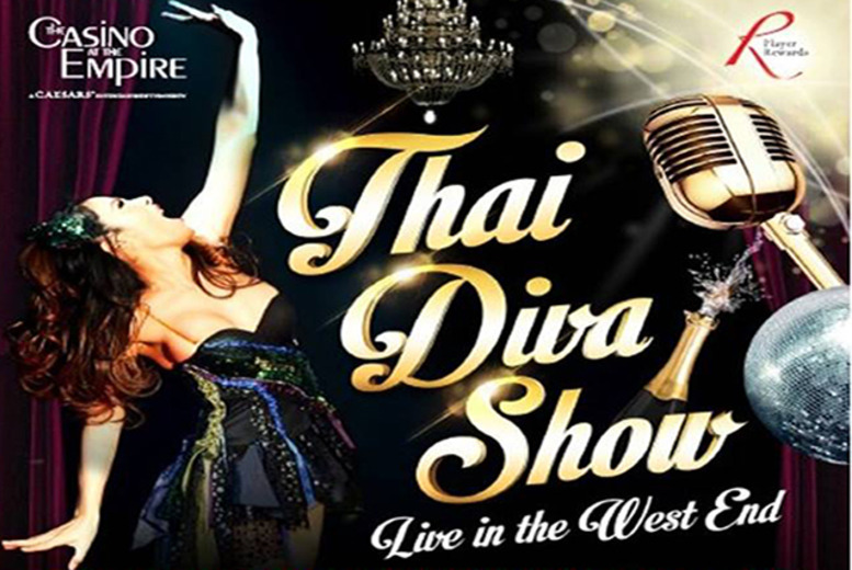 £20 for a ticket to the Thai Diva Show inc. 'all you can eat' buffet, glass of bubbly & £5 gaming voucher at Casino at The Empire, Leicester Square