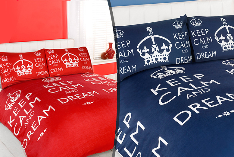 £7.99 for a single Keep Calm and Dream bedding set, £11.99 for double, £12.99 for king from Wowcher Direct - save up to 78%