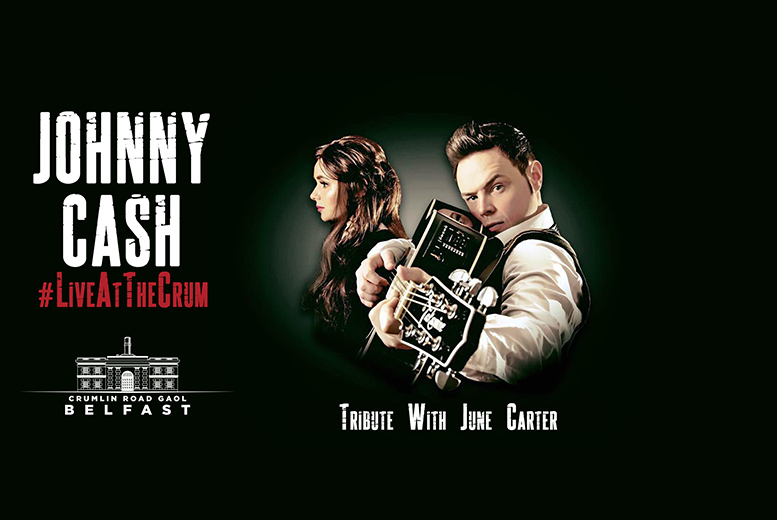 £15 instead of £20 for a ticket to the Johnny Cash with June Carter tribute concert at Crumlin Road Gaol, Belfast - save 25%