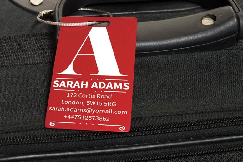 £3.99 instead of £9.99 (from Shop Sharks) for a personalised aluminium luggage tag £6.99 for two  save up to 60