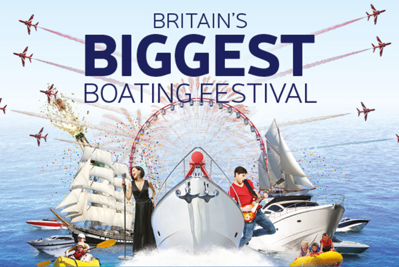 £26 (from Activity Superstore) for two standard adult tickets to the International Boat Show in Southampton