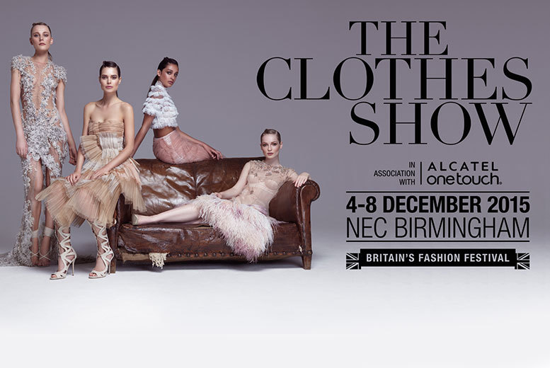 £14 for a half-day ticket to The Clothes Show in association with ALCATEL ONETOUCH on 4th, 6th, 7th or 8th December 2015, £21 for full-day ticket - save up to 55%
