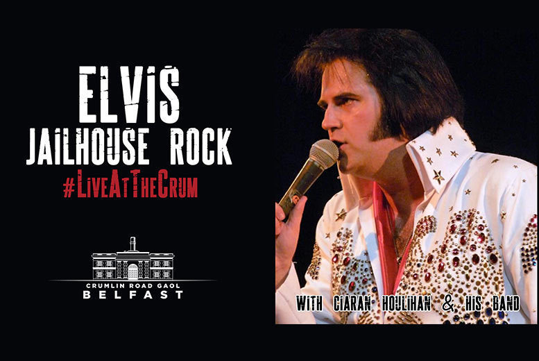 Belfast: 'Jailhouse Rock' Elvis Tribute Concert Tkts @ Crumlin Road Gaol from £12.5