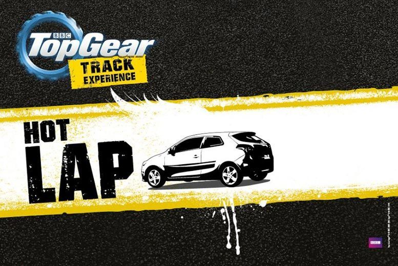 £60 for a BBC Top Gear 'Hot Lap' experience at Top Gear Track Experience, Guildford, £99 for a 'Hot Lap' experience with The Stig!