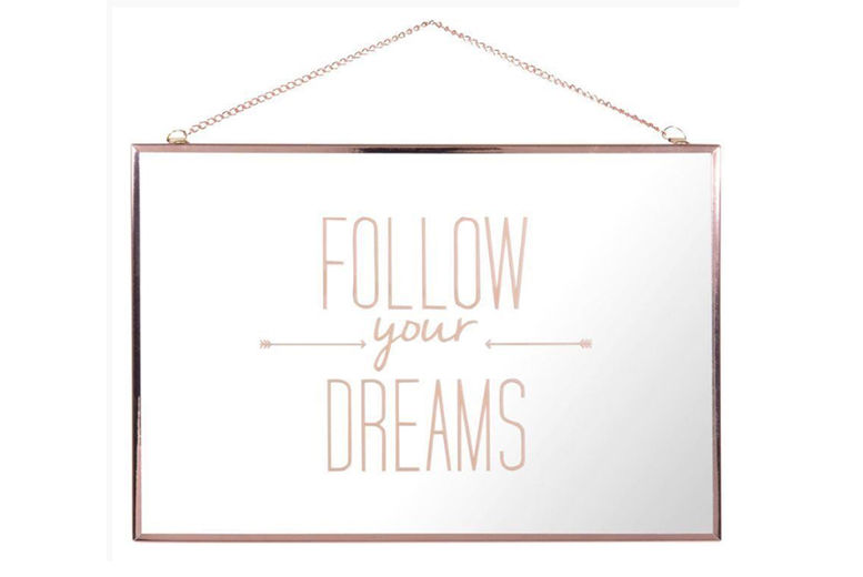 Motivational 'Follow your Dreams' Mirror for £6.99